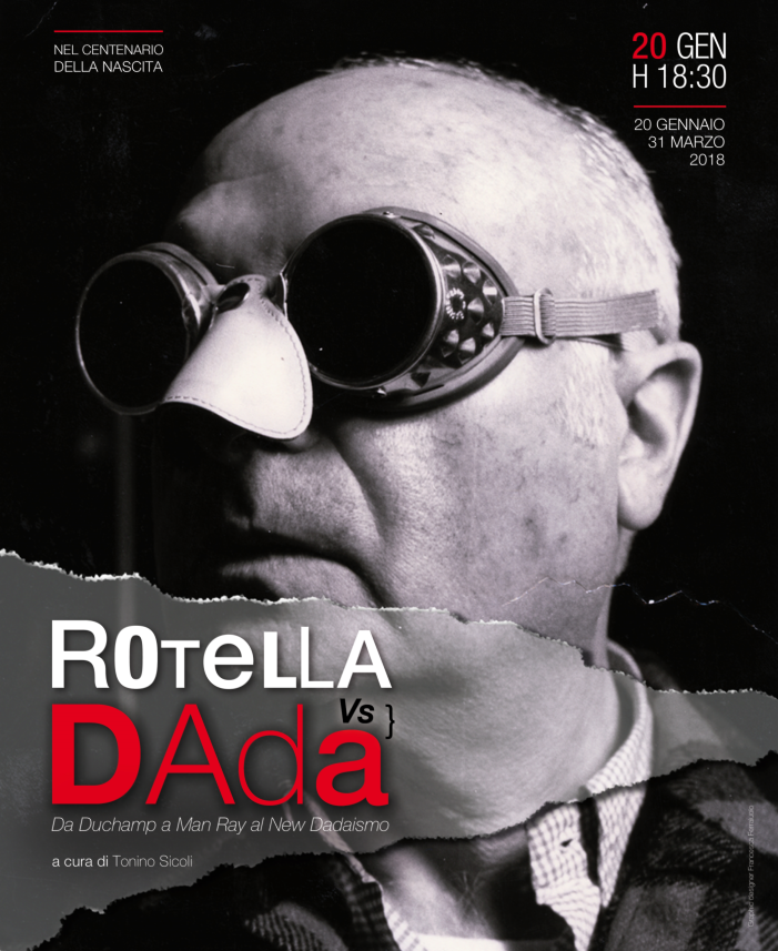 ROTELLA vs DADA Da Duchamp e Man Ray al New Dadaismo
